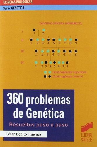 360 problemas de genética: resueltos paso a paso (Serie Genética) por César Benito Jiménez