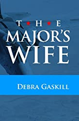 The Major's Wife (Jubilant Falls series Book 2) (English Edition)