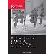 Routledge International Handbook of Participatory Design (Routledge International Handbooks)