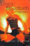 Disco Bloodbath by James St.James (1999-08-01)