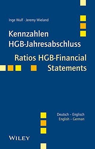 Kennzahlen HGB-Jahresabschluss / Ratios HGB-Financial Statements: Deutsch - Englsich / German - English by Inge Wulf;Jeremy Wieland(2013-10-02)