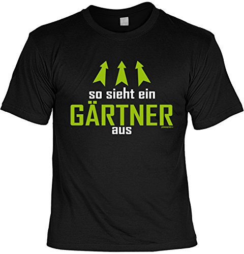 Fun Shirt mit coolem Gärtner-Motiv: So sieht ein Gärtner aus - Geburtstag - Farbe: schwarz Schwarz