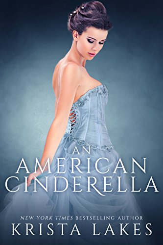 An American Cinderella: A Royal Love Story (English Edition)