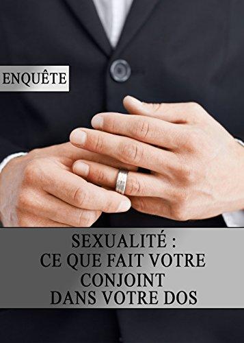 Sexualité : Ce que Fait votre Conjoint dans votre Dos par Couple Goal