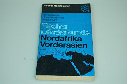 Fischer Länderkunde Nordafrika Vorderasien Handbücher Horst Mensching 1973
