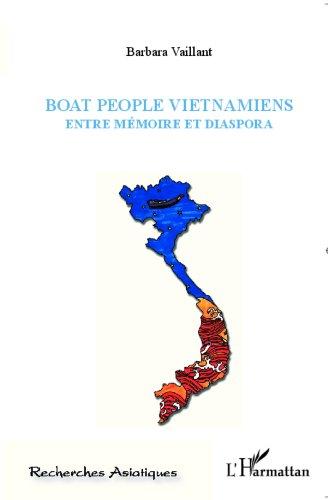 Boat people Vietnamiens: Entre mémoire ...
