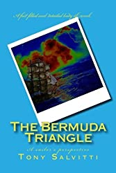 The Bermuda Triangle: A sailor's perspective by Tony Salvitti (2015-12-11)