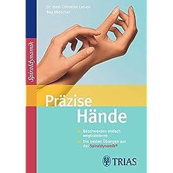 Präzise Hände: Beschwerden einfach wegtrainieren Die besten Übungen aus der Spiraldynamik