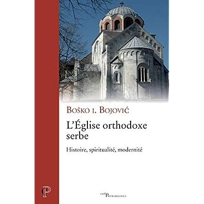 L'Eglise orthodoxe serbe - Histoire, spiritualité, modernité (Cerf-Patrimoines)