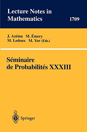 Seminaire de Probabilites XXXIII (Lecture Notes in Mathematics (1709), Band 1709)