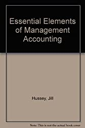 Essential Elements of Management Accounting