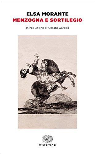Menzogna e sortilegio (Einaudi tascabili. Scrittori)