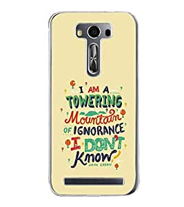 PrintVisa Designer Back Case Cover for Asus Zenfone 2 Laser ZE550KL (5.5 Inches) (Quote Towering Mountain Ignorance Green)