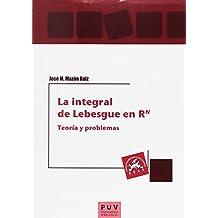 Integral de Lebesgue en RN,La (Educació. Laboratori de Materials)