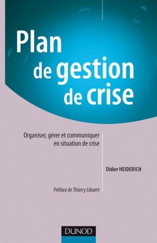 Plan de gestion de crise par Didier Heiderich