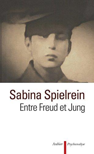 Entre Freud et Jung par Sabina Spielrein