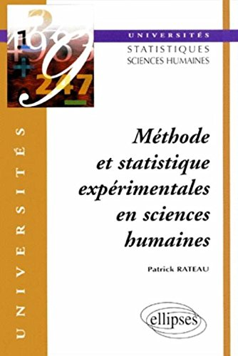 Méthode et statistique expérimentales en sciences humaines : Universités statistiques sciences humaine