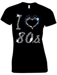 I LOVE 80s EIGHTIES LADIES FITTED T SHIRT - CRYSTAL RHINESTONE DESIGN - ROCK AND ROLL - DISCO - FANCY DRESS - (SIZE 8 TO 16)