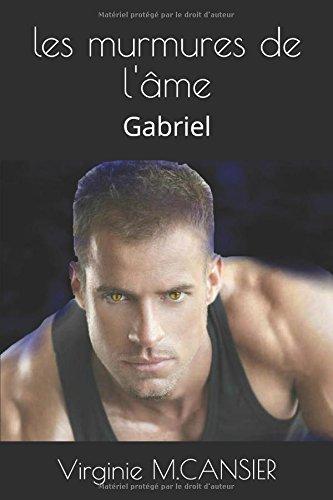 les murmures de l'me: Gabriel