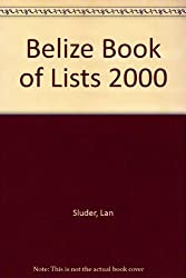 Belize Book of Lists 2000