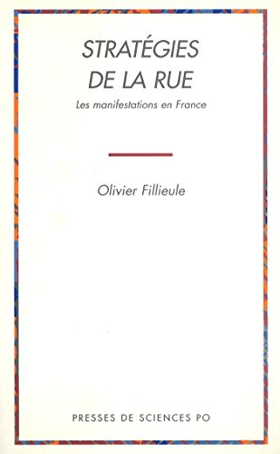 Stratgies de la rue: Les manifestations en France