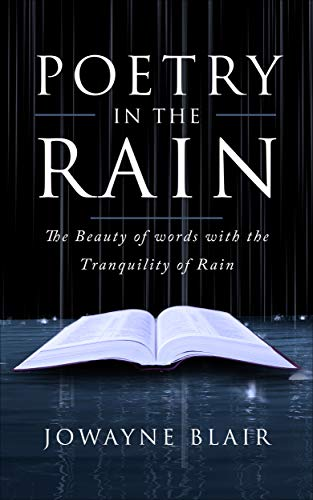 Poetry in the Rain: The Beauty of words with the Tranquility of Rain (English Edition)