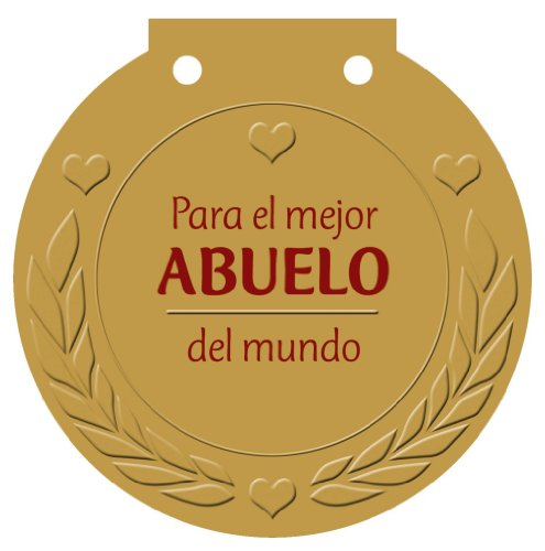 Para el mejor ABUELO del mundo: ¡Una medalla para alguien muy especial! (Castellano - Adultos - Libros Singulares - Medallas) por Ulrike Haisch
