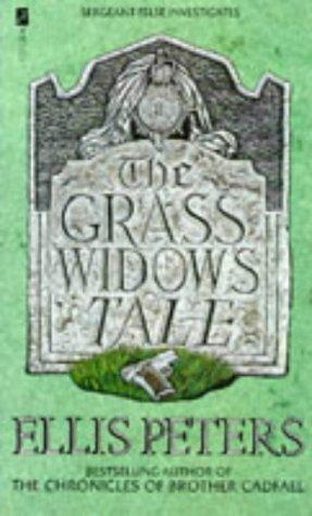 the-grass-widows-tale-an-inspector-george-felse-novel-written-by-ellis-peters-1991-edition-new-editi