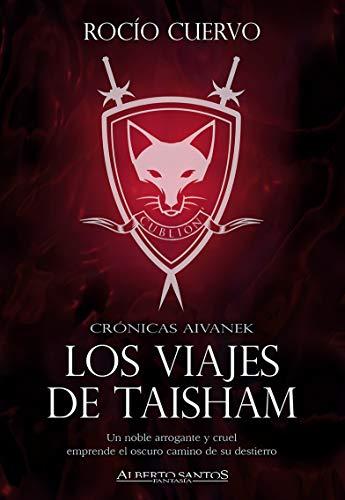 Los Viajes de Taisham (Cronicas Aivanek nº 1)