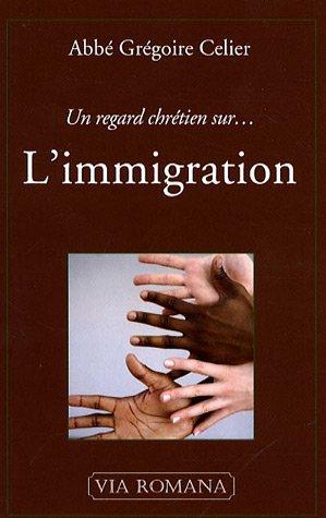 Un regard chrétien sur... L'immigration
