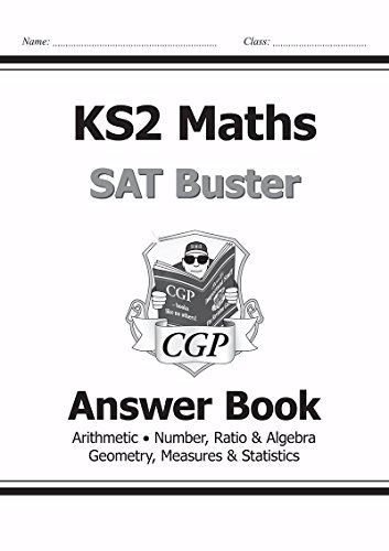 KS2 Maths SAT Buster: Answer Book (for tests in 2018 and beyond) por CGP Books