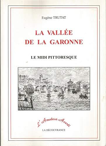 La Vallee de la Garonne