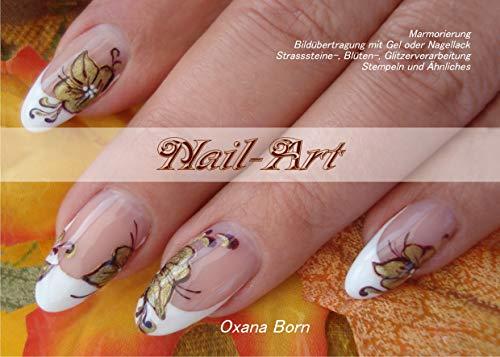 Nail-Art: Marmorierung, Bildübertragung mit Gel oder  Nagellack, Strasssteine-,Blüten-, Glitzerverarbeitung, Stempeln und Ähnliches -