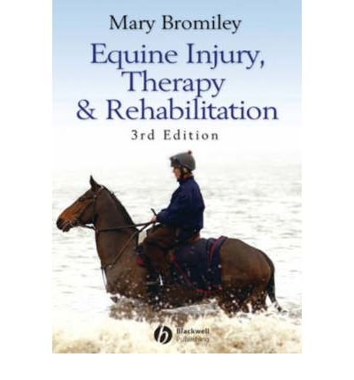 [ EQUINE INJURY, THERAPY AND REHABILITATION ] By Bromiley, Mary W. ( AUTHOR ) May-2007[ Paperback ]