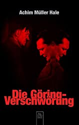 Die Göring-Verschwörung (Sutton Krimi)