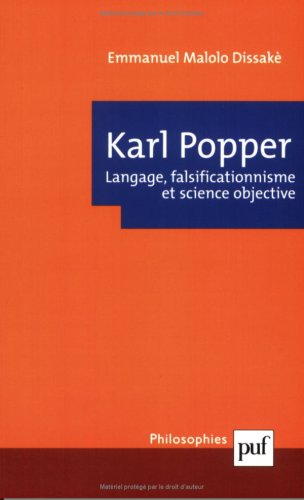 Karl Popper : Langage, falsificationnisme et science objective