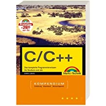 C/C++ Kompendium - Studentenausgabe (Kompendium / Handbuch)