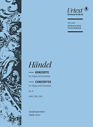Orgelkonzerte op. 4 (HWV 289-294) Studienpartitur (PB 5680)