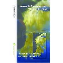L'amour de Dieu pour nous est sûr et puissant (ParolesVie) (English Edition)