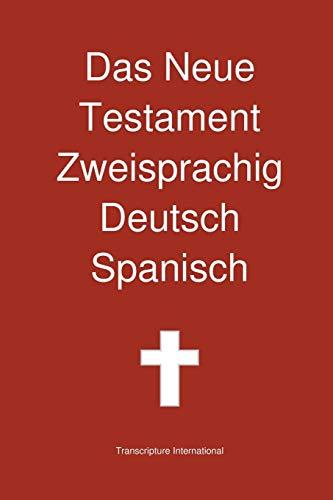 Das Neue Testament Zweisprachig Deutsch Spanisch