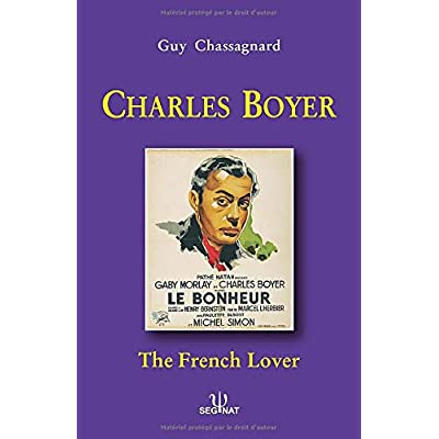 CHARLES BOYER: The French Lover