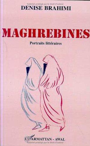 Maghrébines: Portraits littéraires