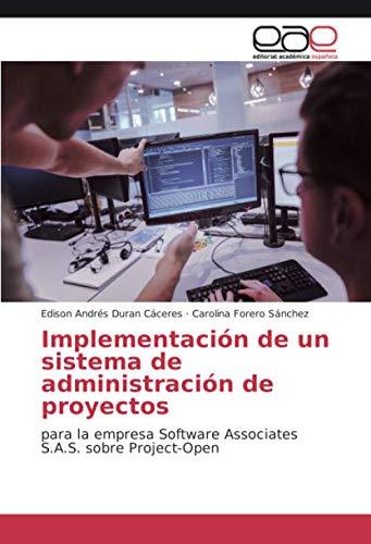 Implementación de un sistema de administración de proyectos: para la empresa Software Associates S.A.S. sobre Project-Open