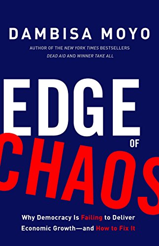 Image result for edge of chaos dambisa moyo