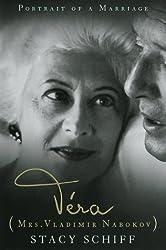 Vera (Mrs. Vladimir Nabokov) by Stacy Schiff (1999-04-08)