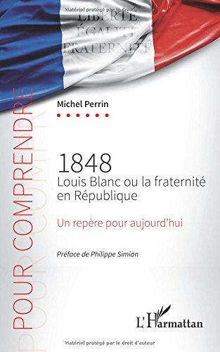 1848 Louis Blanc ou la fraternité en République