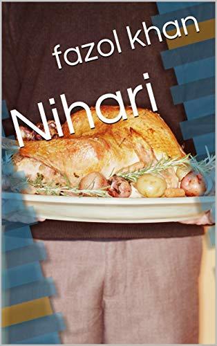 Nihari (Galician Edition) por fazol khan