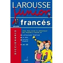 Larousse junior francés (Larousse - Lengua Francesa - Diccionarios Escolares)