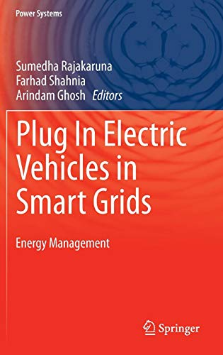 Plug In Electric Vehicles in Smart Grids: Energy Management (Power Systems) -