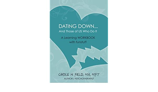 Do Of Dating Who Those Down And It Us